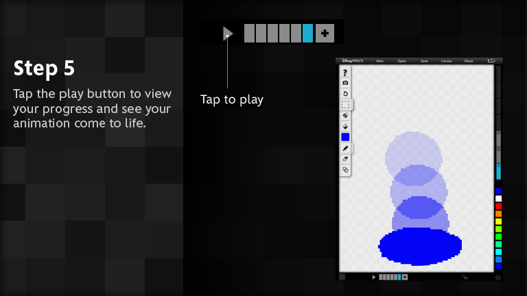 Tap the play button to view your progress and see your animation come to life.